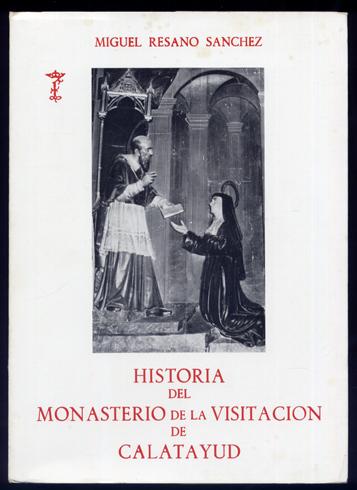 historia-monasterio-visitacion-calatayud-402bf857-c405-458d-b41d-adbd855de638